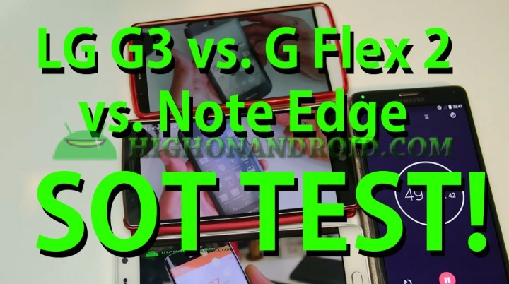 lgg3-vs-lggflex2-vs-galaxynoteedge-sot-screenontime-battery-test