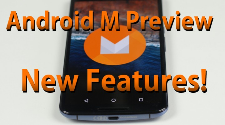 android-m-preview-new-features