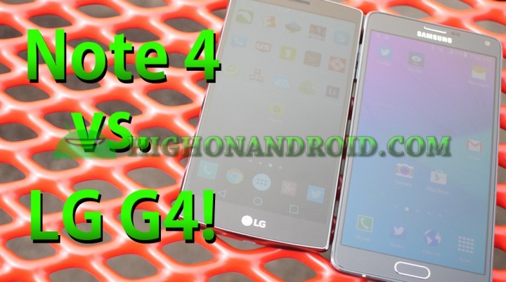 galaxynote4-vs-lgg4-whatarethedifferences