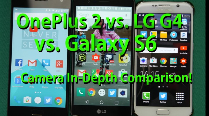 oneplustwo-vs-lgg4-vs-galaxys6-camera-indepth-comparison-3
