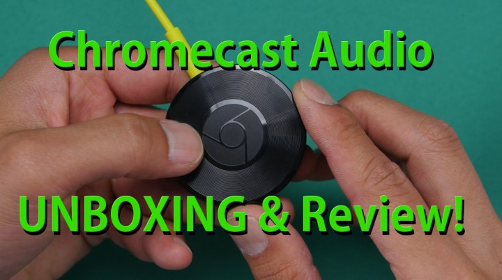 chromecast-audio-unboxing