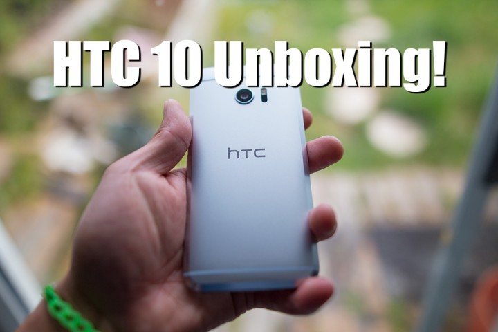 HTC 10 Unboxing & Close-Up Photos!