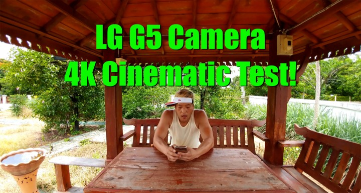 lgg5-camera-4kcinematic-test