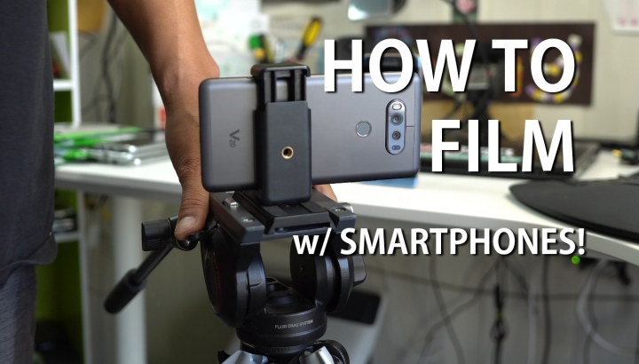 howto-film-professional-videos-with-smartphones