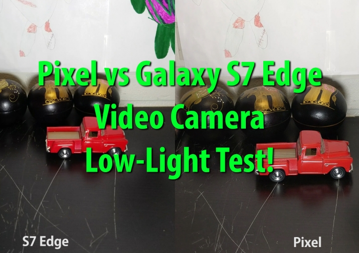 pixel-vs-galaxys7edge-videocamera-low-light-test