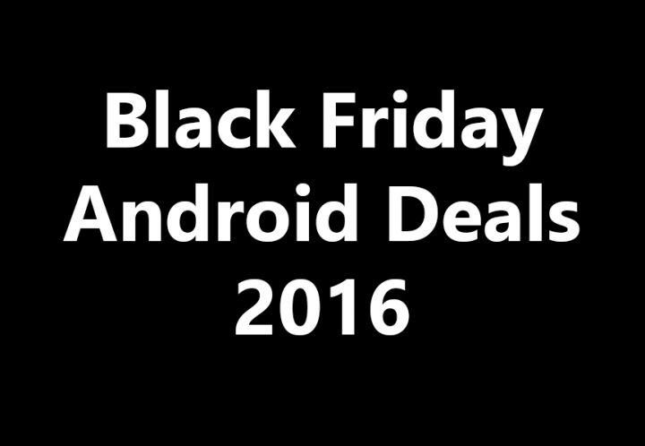 blackfriday-android-deals-2016-720x498