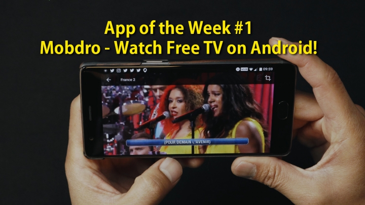 App of The Week #1 ? Mobdro, How to Watch Free TV on Android!