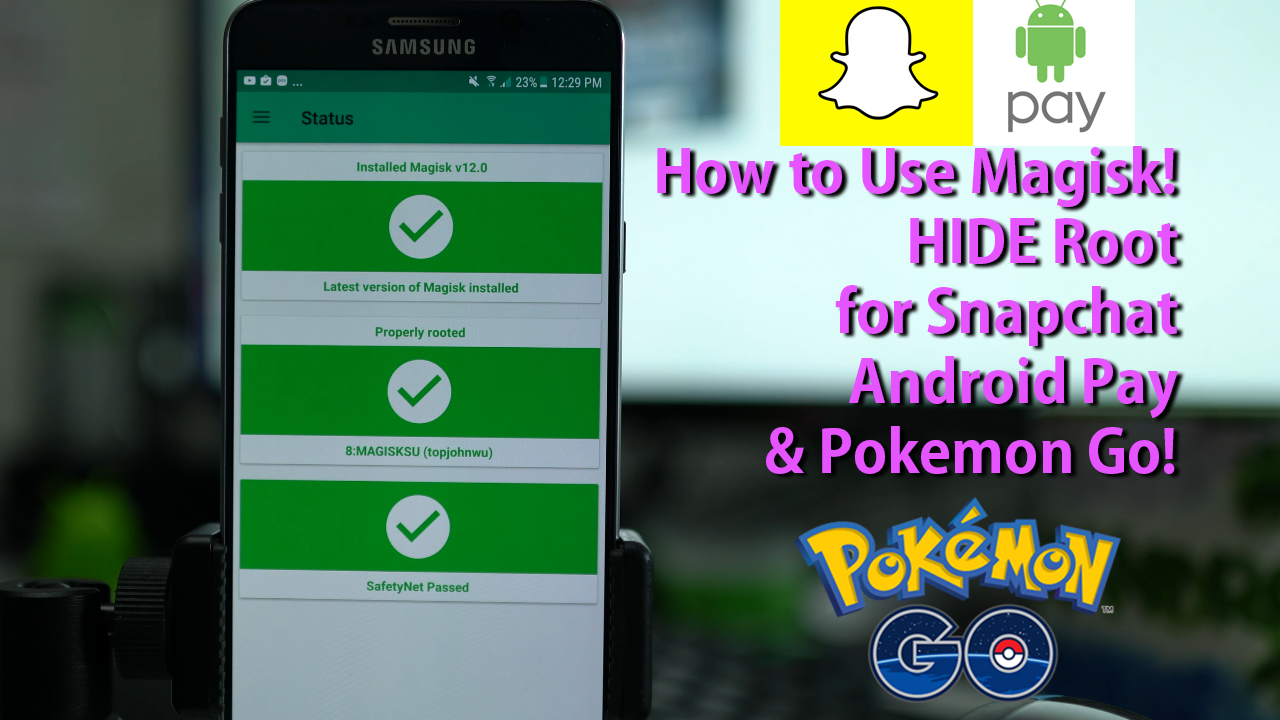 How to Use Magisk to HIDE Root for Snapchat, Android Pay, & Pokemon