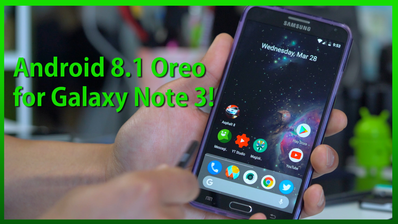 Android 8 1 Oreo Root For Galaxy Note 3 Lineage Os 15 1 Rom Highonandroid Com
