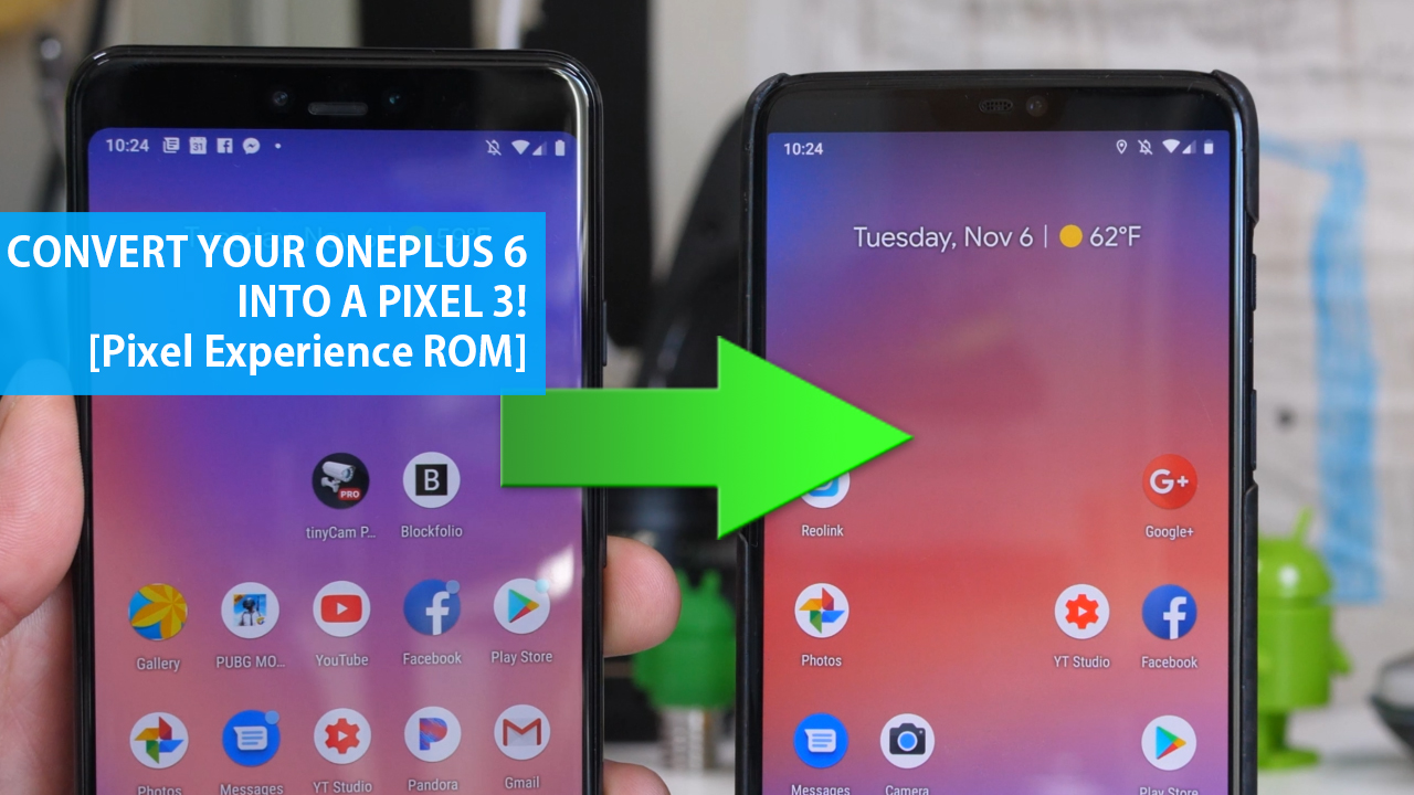 Convert your OnePlus 6 into Pixel 3! [Pixel Experience ROM