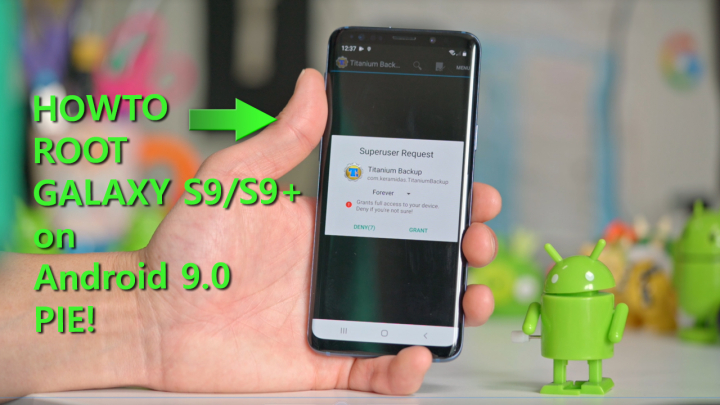 How to Root Galaxy S9/S9+ on Android 9 0 Pie! | HighOnAndroid com